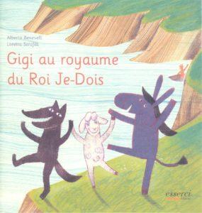 Gigi au Royaume du ROI Je-Dois 001